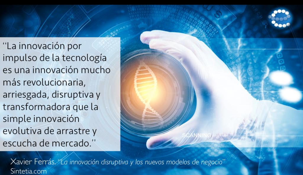 XavierFerras_Sintetia_Innovación_Disruptiva