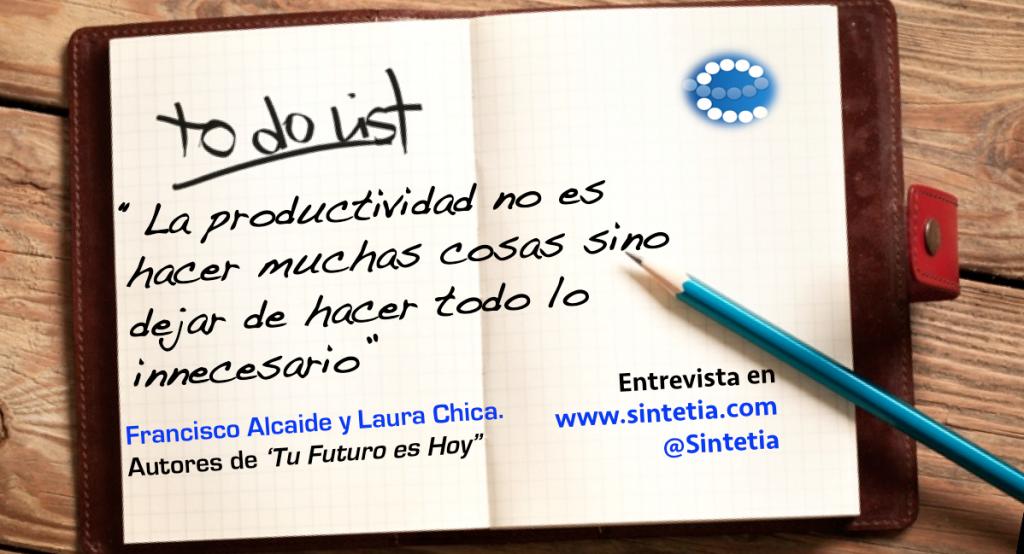 Productividad_FranciscoAlcaide_TuFuturoHoy