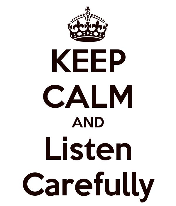 keep-calm-and-listen-carefully-5