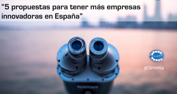 Propuestas_Empresas_Innovacion_España_Sintetia