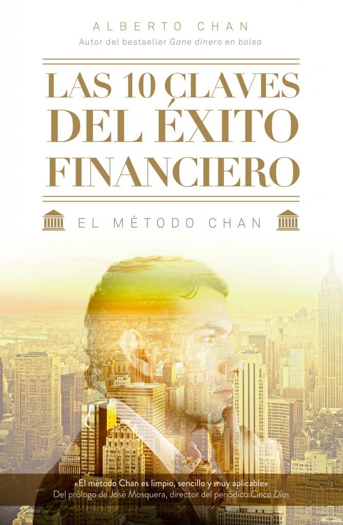 portada_las-10-claves-del-exito-financiero_alberto-chan-aneiros_201412201633