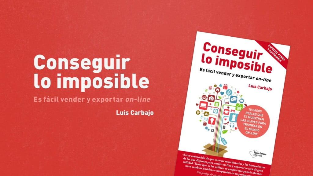 Conseguir_Lo_Imposible_Carbajo
