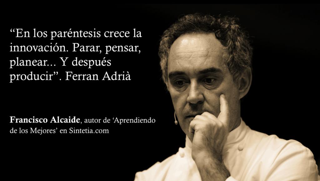 Ferran Adrià innovacion y pensar