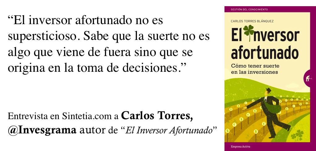 Inversor Afortunado. Carlos Torres