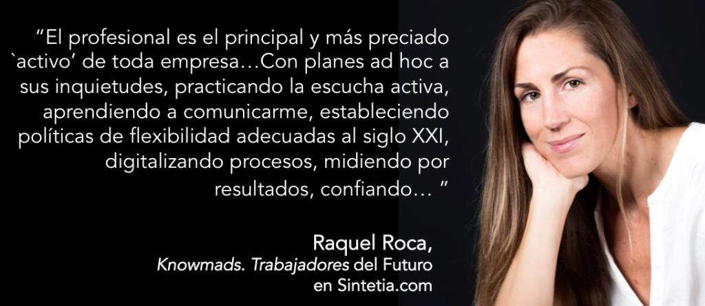 Raquel Roca_Profesional el principal Activo