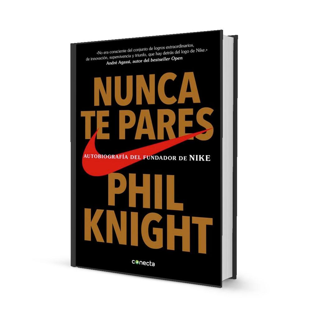 Portada libro Nunca te pares Phil Knight